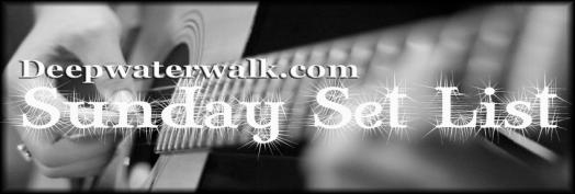 deepwaterwalksundaysetlist2